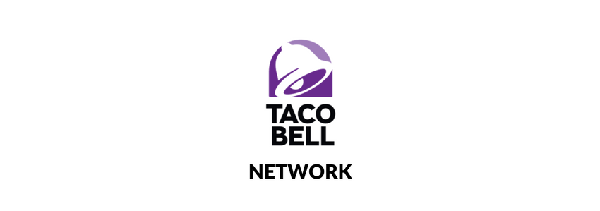 Taco Bell Network