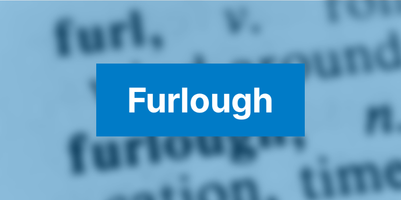 Furlough: What it means and what to do
