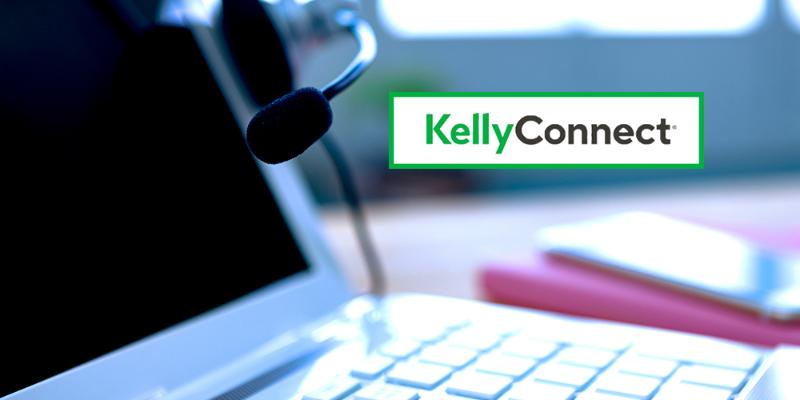 Hiring now: Kelly Connect work from home