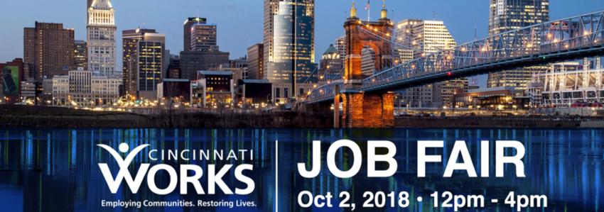 Cincinnati Works Job Fair October 2018
